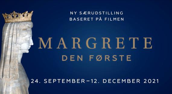 Margrete den Første -  Udstilling baseret på filmen